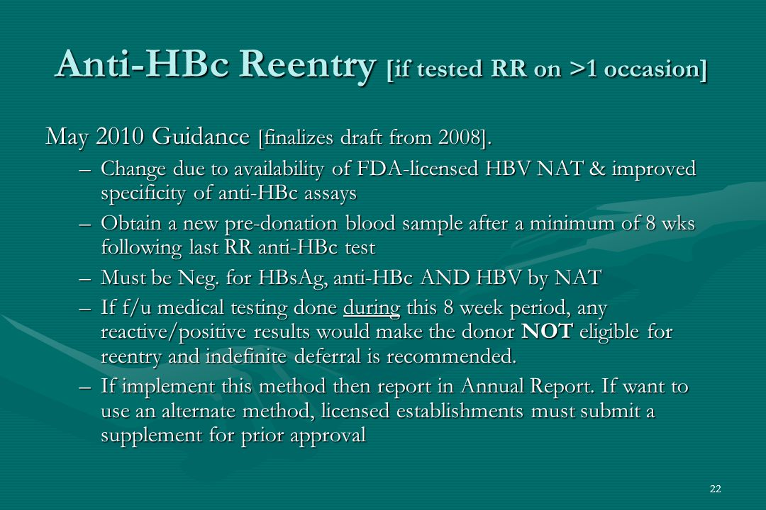 22 Anti-HBc Reentry [if tested RR on >1 occasion] May 2010 Guidance [finalizes draft from 2008].