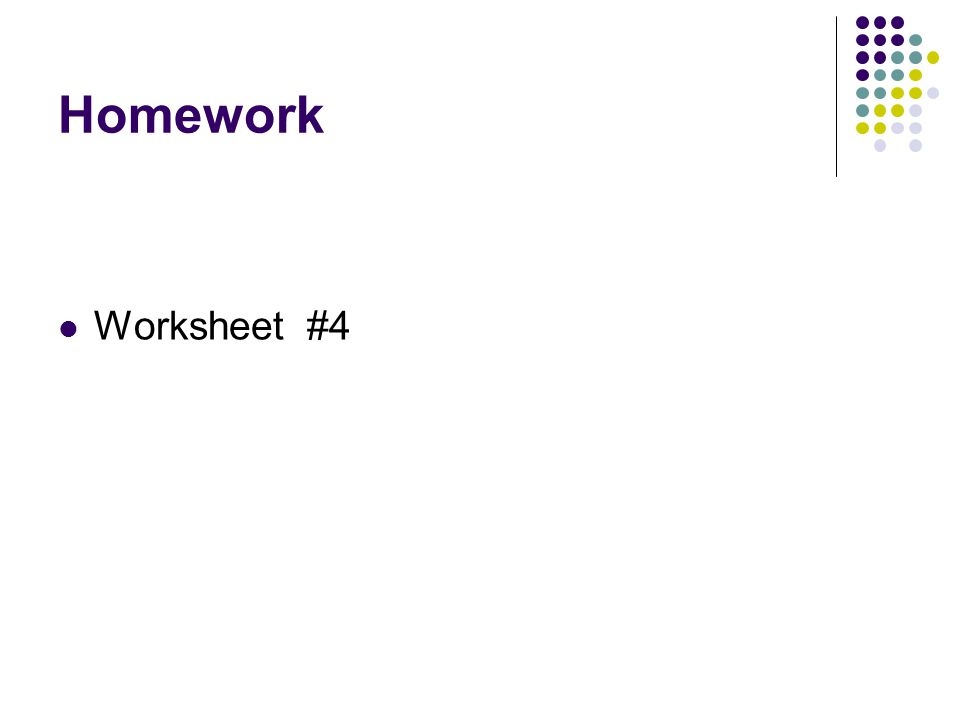 Homework Worksheet #4