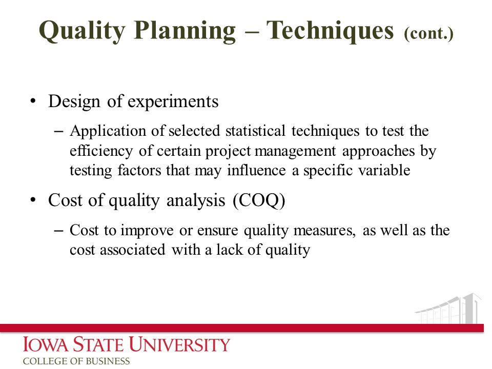 Design of experiments – Application of selected statistical techniques to test the efficiency of certain project management approaches by testing fact