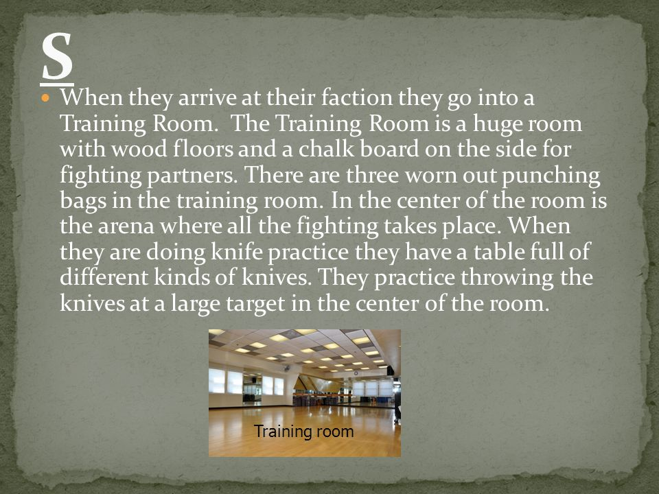 When they arrive at their faction they go into a Training Room.