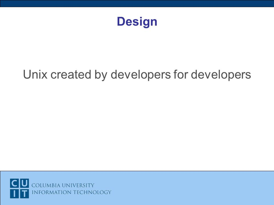 Design Unix created by developers for developers
