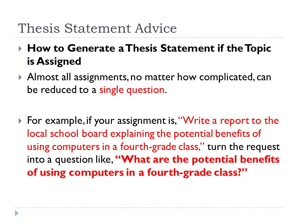 four rules for writing a thesis statement Developing a thesis statement you may want to develop your thesis statement early in your writing process • the ethics rules are inadequate to handle.