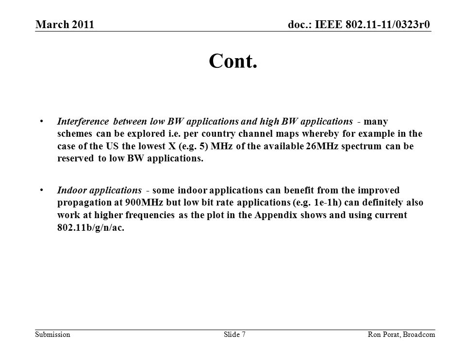 doc.: IEEE /0323r0 Submission Cont.