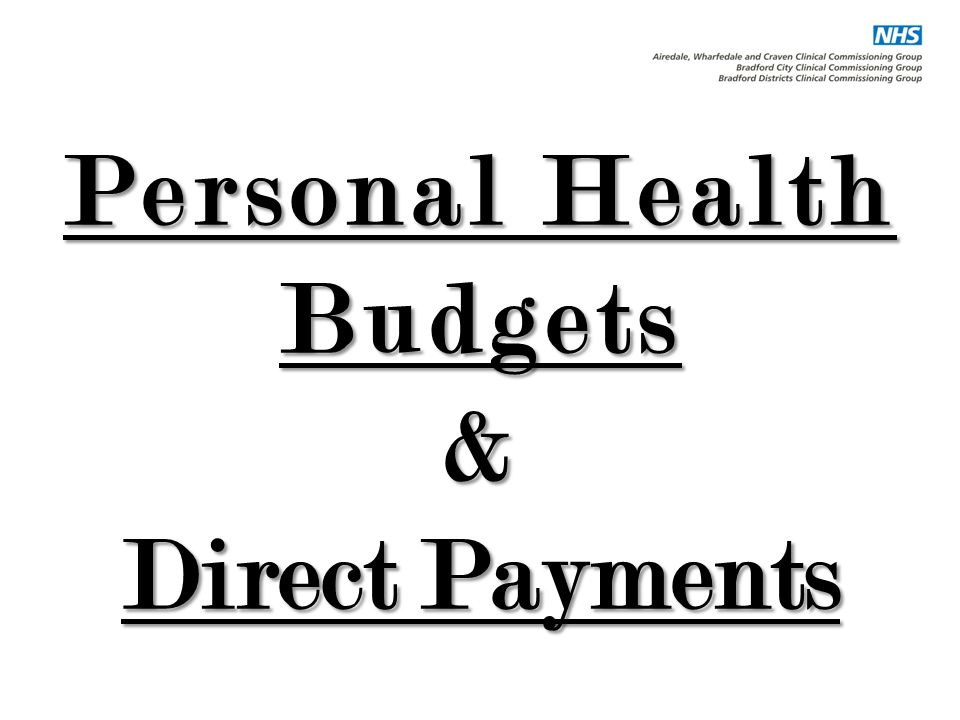 Personal Health Budgets & Direct Payments