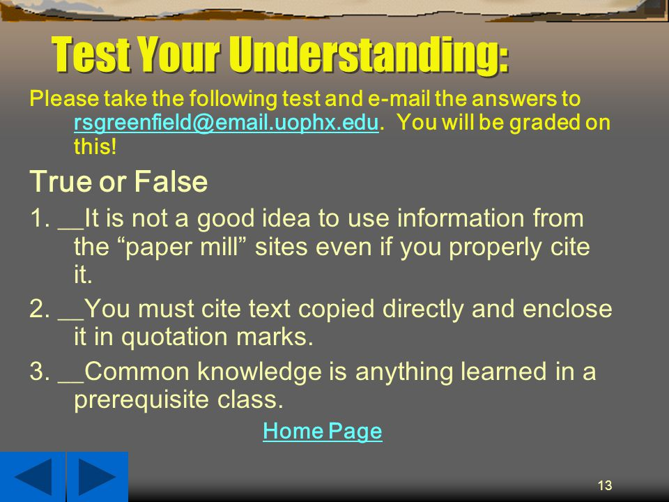 13 Test Your Understanding: Please take the following test and  the answers to