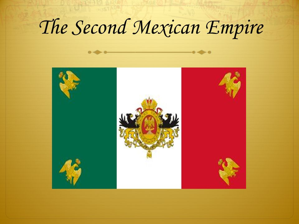 The Second Mexican Empire