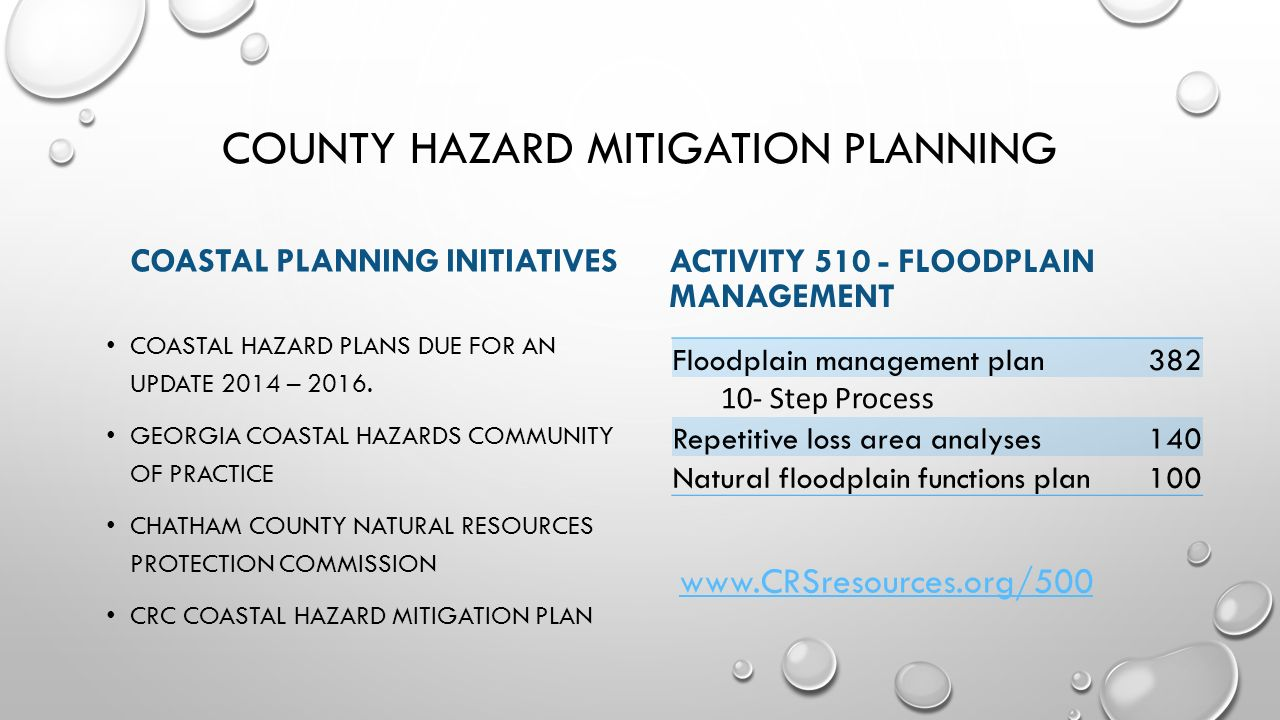 COUNTY HAZARD MITIGATION PLANNING COASTAL PLANNING INITIATIVES COASTAL HAZARD PLANS DUE FOR AN UPDATE 2014 – 2016.