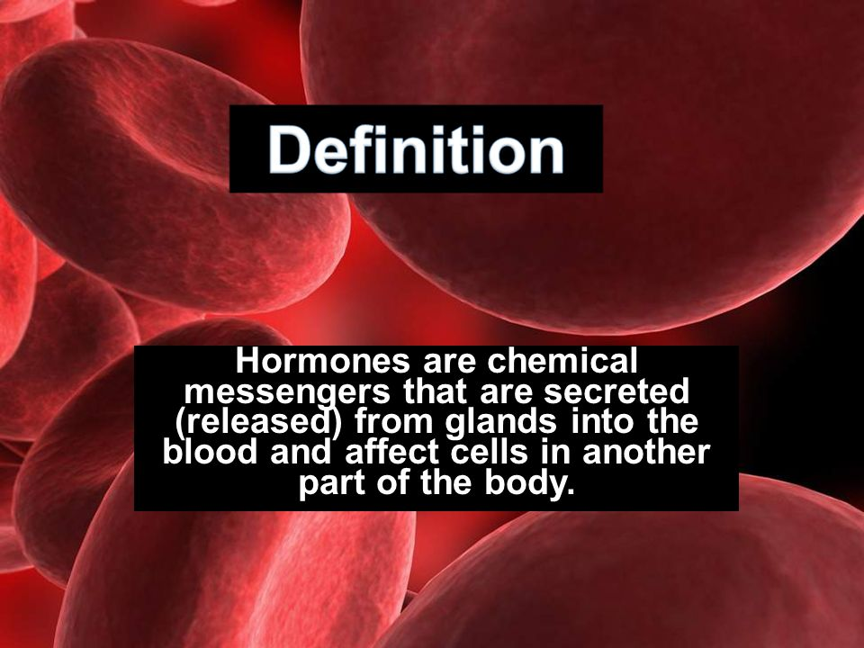 Hormones are chemical messengers that are secreted (released) from glands into the blood and affect cells in another part of the body.