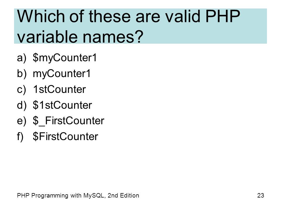 Which of these are valid PHP variable names.