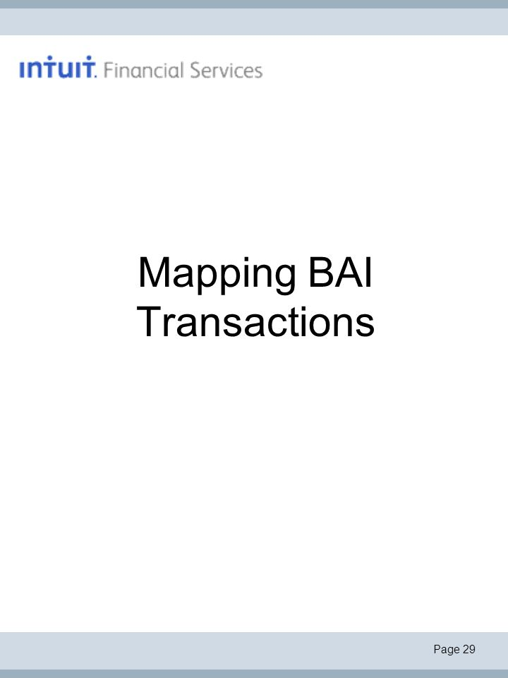 Page 29 Mapping BAI Transactions