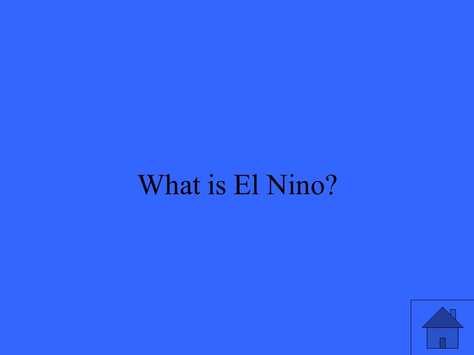 37 What is El Nino