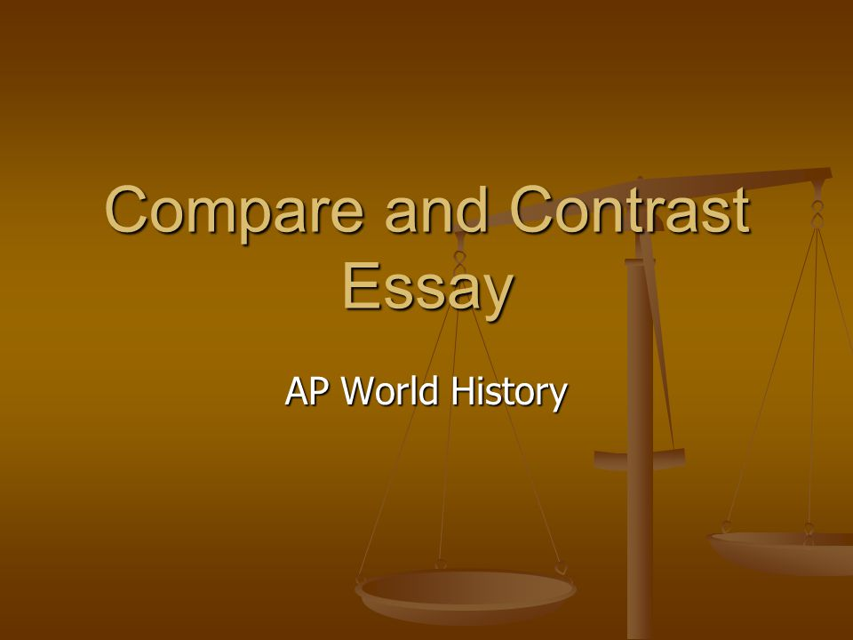 AP World History comparative essay help please?