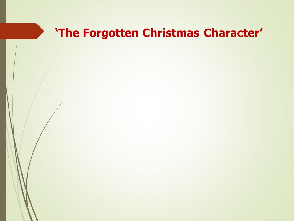 'The Forgotten Christmas Character'