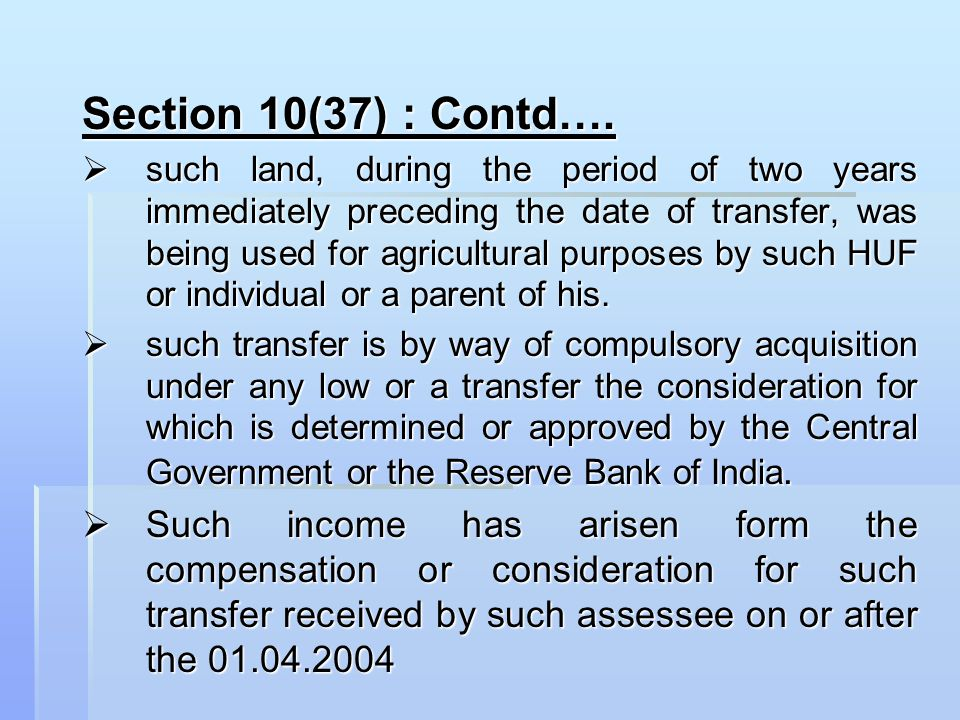 Section 10(37) : Contd….