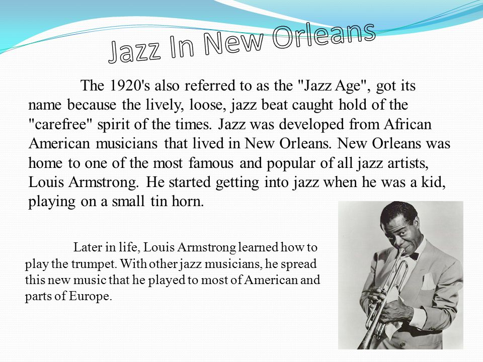 The 1920 s also referred to as the Jazz Age , got its name because the lively, loose, jazz beat caught hold of the carefree spirit of the times.