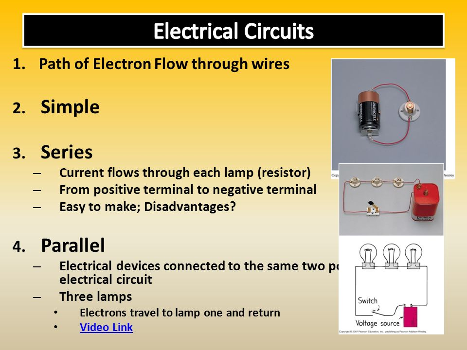 1.Path of Electron Flow through wires 2. Simple 3.