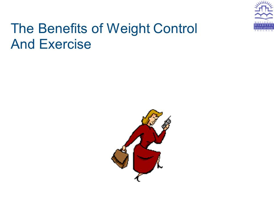 The Benefits of Weight Control And Exercise