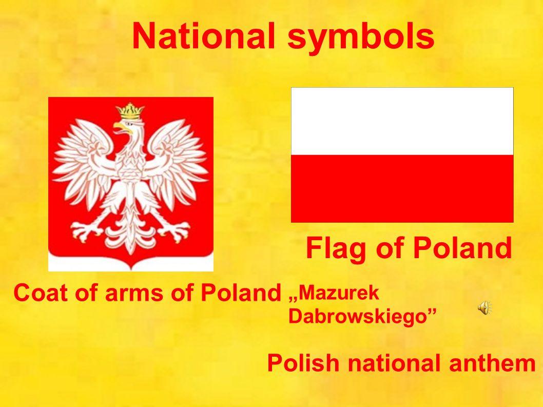 Poland poland in brief capital warsaw language polish 3 flag of poland coat of arms of poland polish national anthem mazurek dabrowskiego national symbols biocorpaavc