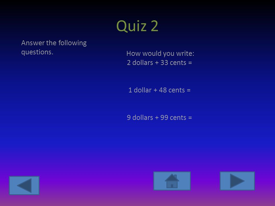 Quiz 2 Answer the following questions.