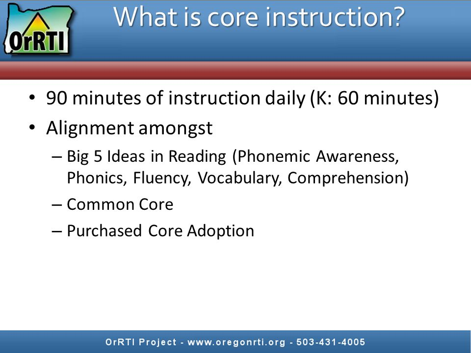Core curriculum is taught, not just bought – You are developing YOUR standards of practice around the curriculum – T.I.P.