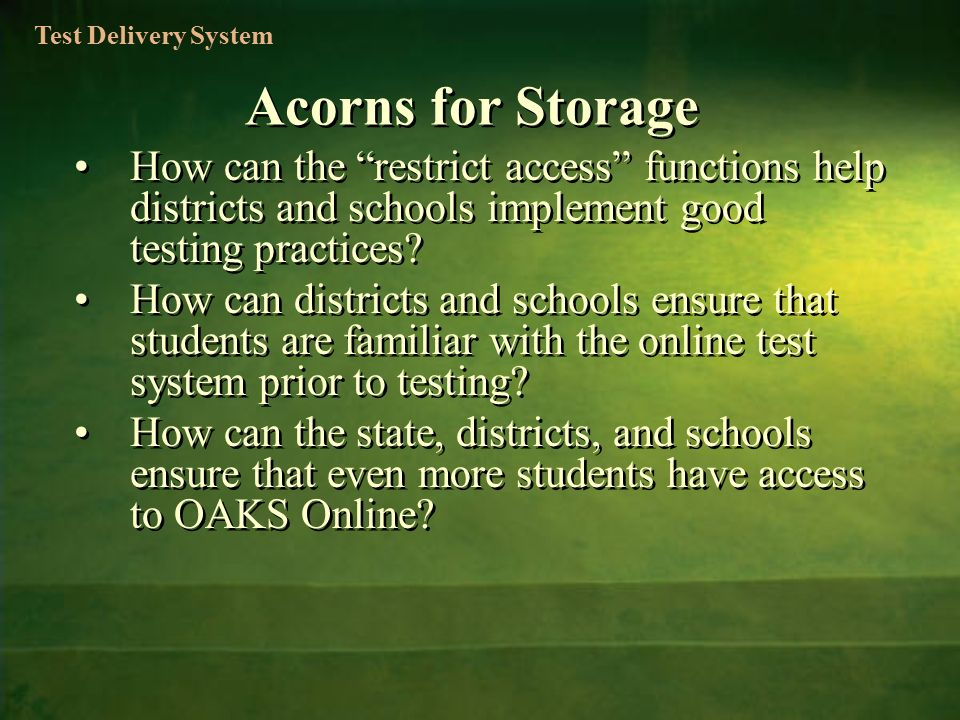 How can the restrict access functions help districts and schools implement good testing practices.