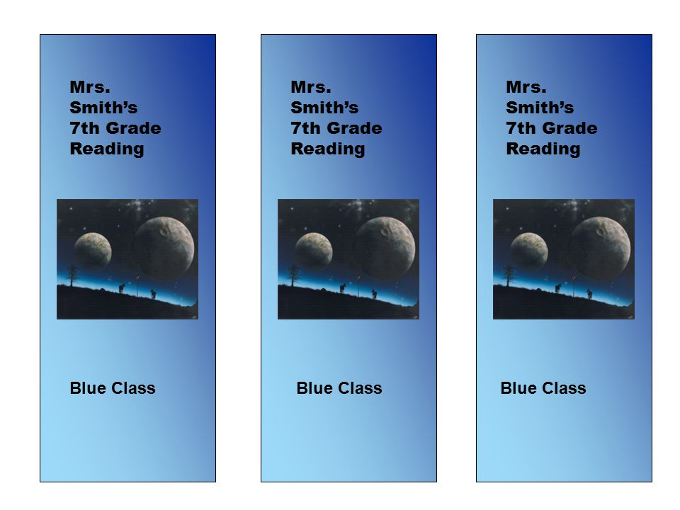 Mrs. Smith's 7th Grade Reading Blue Class Mrs. Smith's 7th Grade Reading Blue Class Mrs.