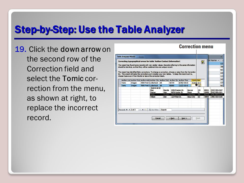 Step-by-Step: Use the Table Analyzer 19.