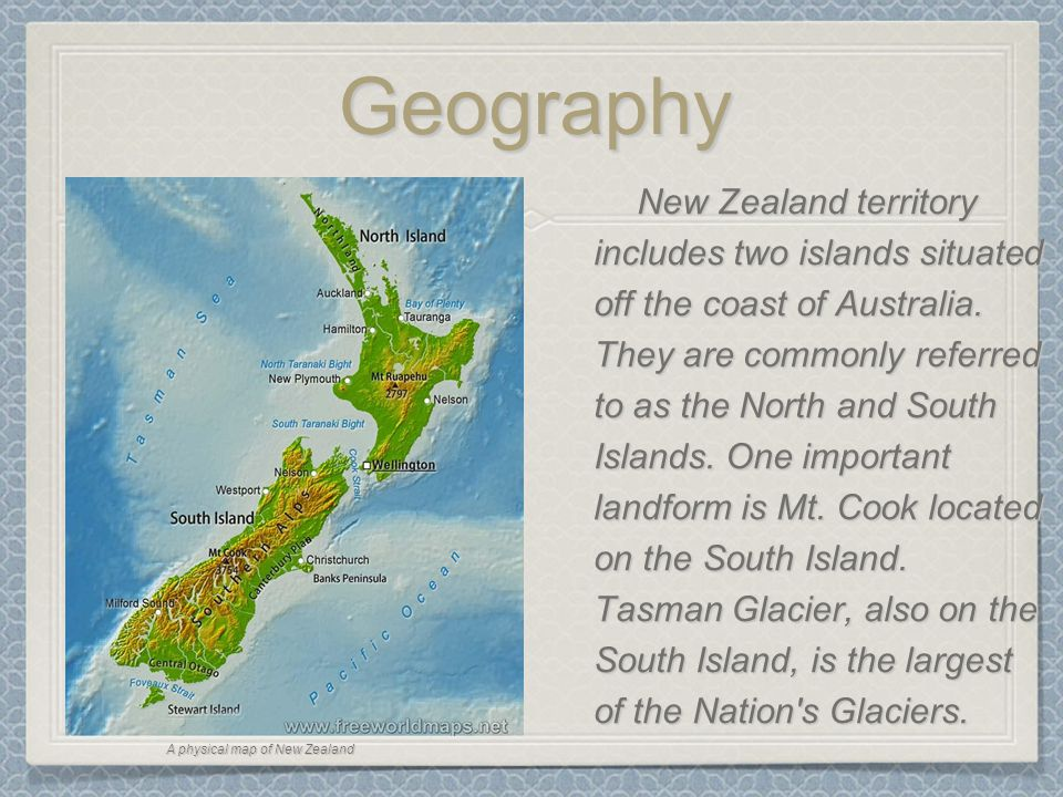 Geography New Zealand territory includes two islands situated off the coast of Australia.