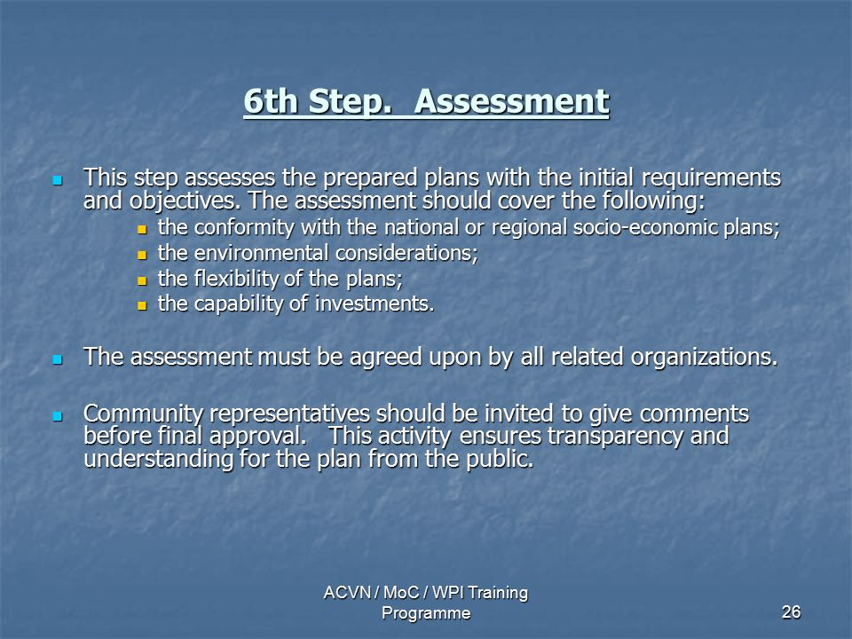 ACVN / MoC / WPI Training Programme26 6th Step.