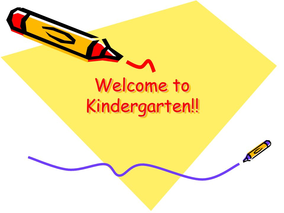 Welcome to Kindergarten!!