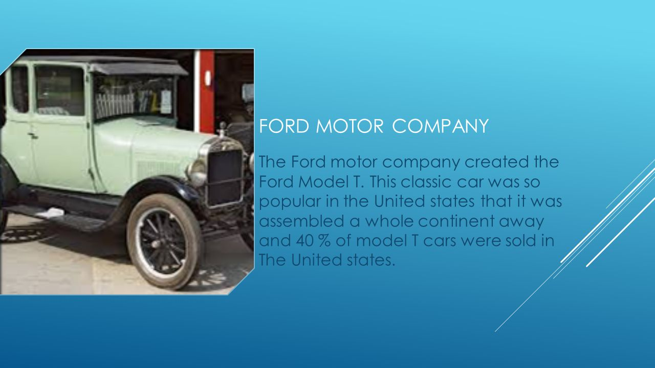 FORD MODEL T By: Luke Johns History that will surprise you off your ...