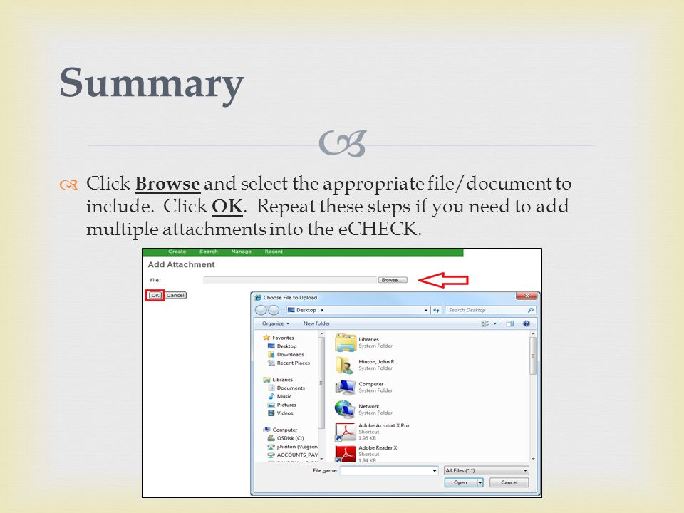   Click Browse and select the appropriate file/document to include.