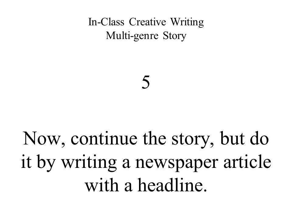 Creative writing newspaper articles
