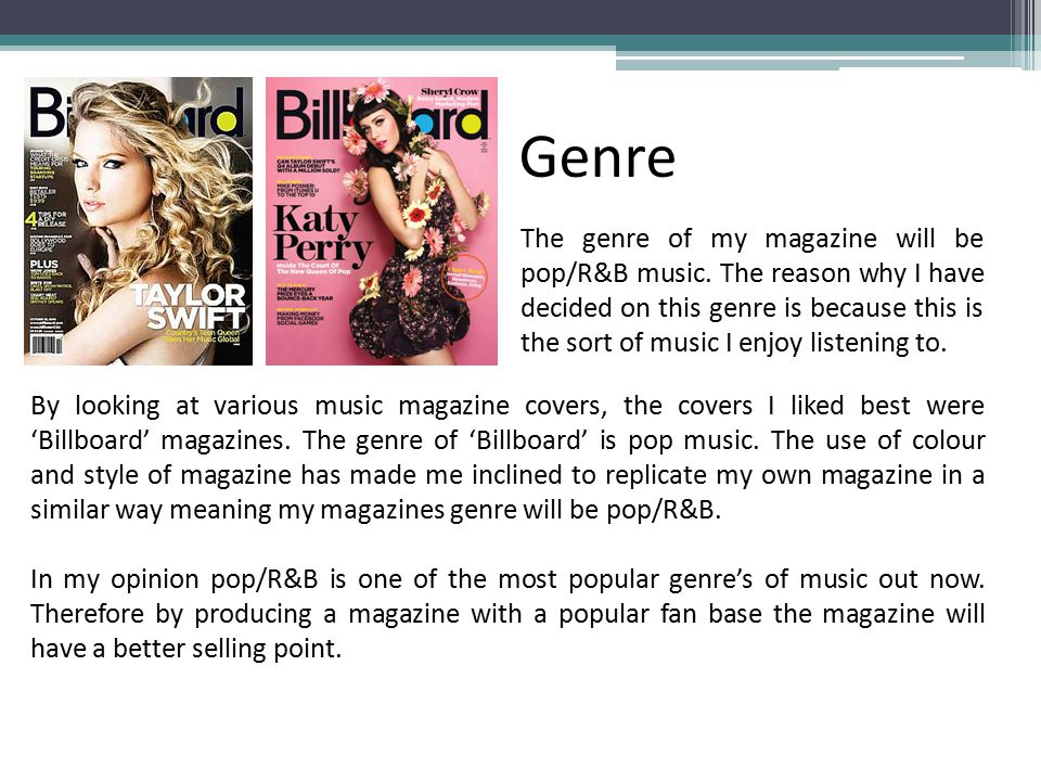 The genre of my magazine will be pop/R&B music.