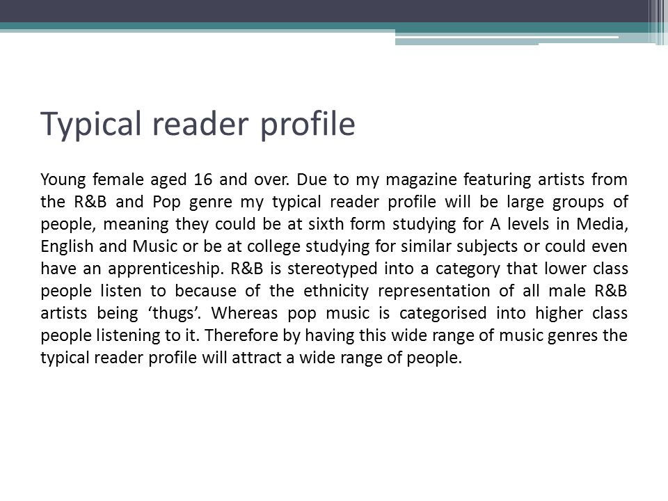 Typical reader profile Young female aged 16 and over.