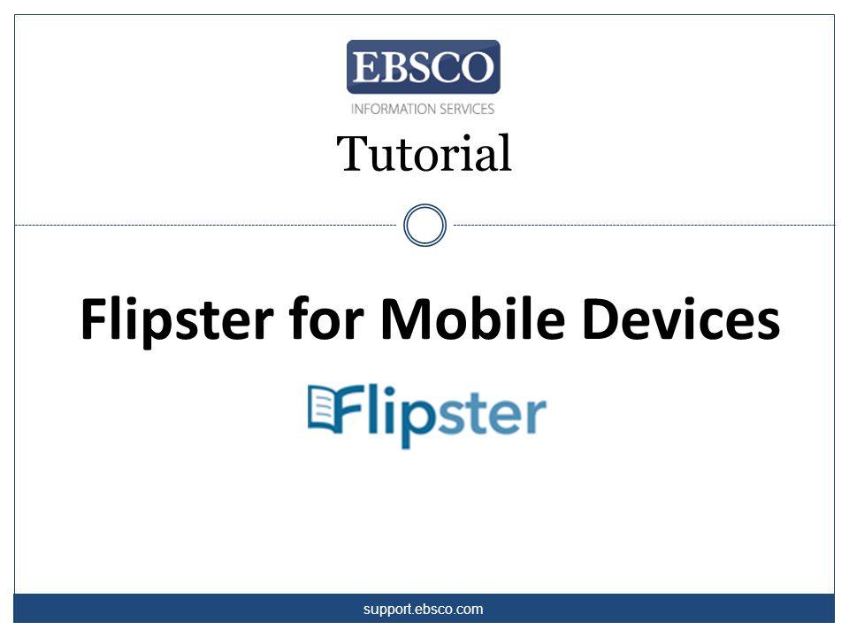 Tutorial Flipster for Mobile Devices support.ebsco.com