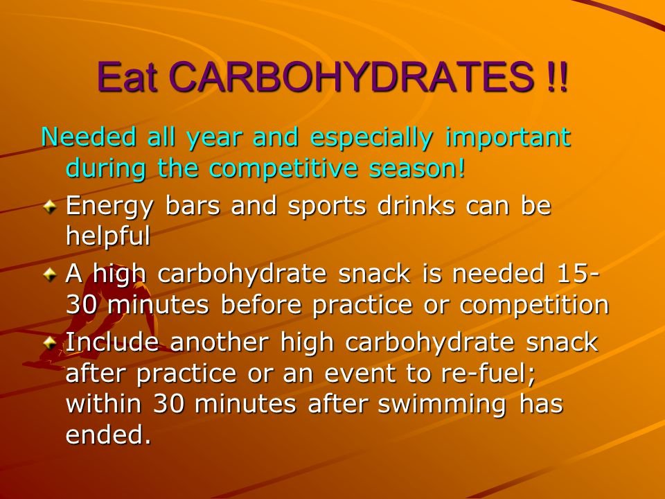 Eat CARBOHYDRATES !. Needed all year and especially important during the competitive season.