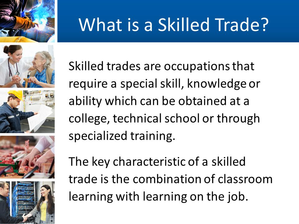 Nice What Is A Skilled Trade.