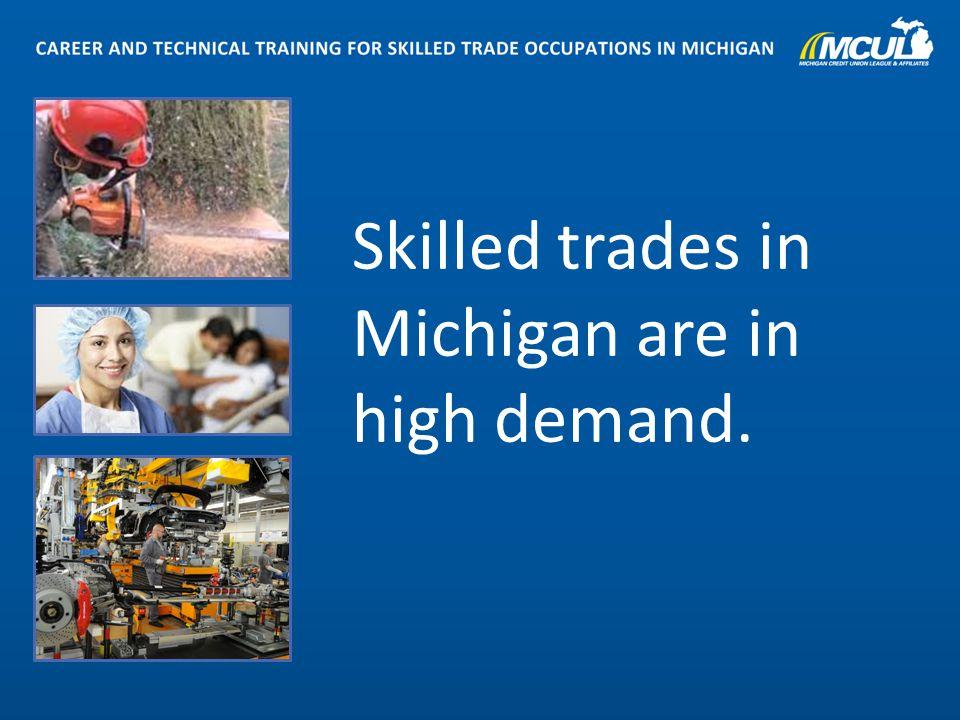 Delightful 4 Skilled Trades In Michigan Are In High Demand.