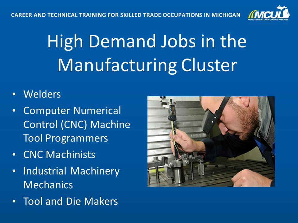 8 High Demand Jobs In The Manufacturing Cluster Welders Computer Numerical  Control (CNC) Machine
