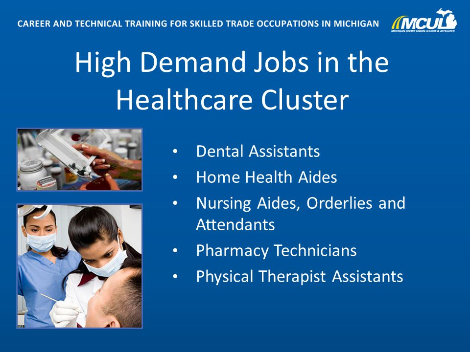 Awesome 9 High Demand Jobs In The Healthcare Cluster Dental Assistants Home Health  Aides Nursing Aides,