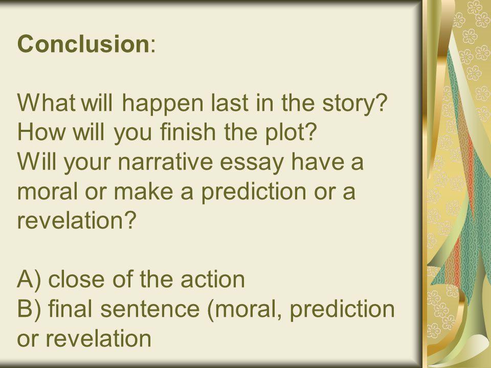 Narrative essay conclusion