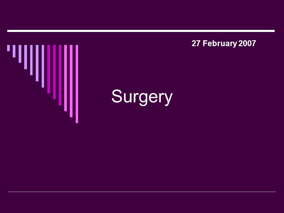 1 Surgery 27 February 2007
