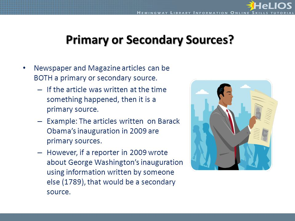 Primary or Secondary Sources.
