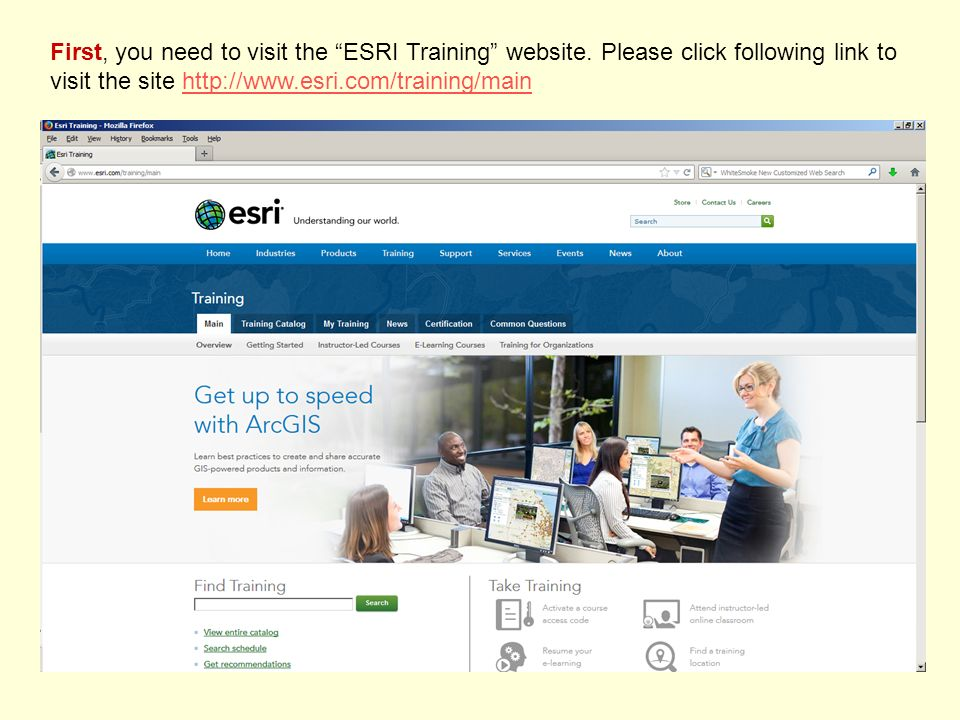 First, you need to visit the ESRI Training website.