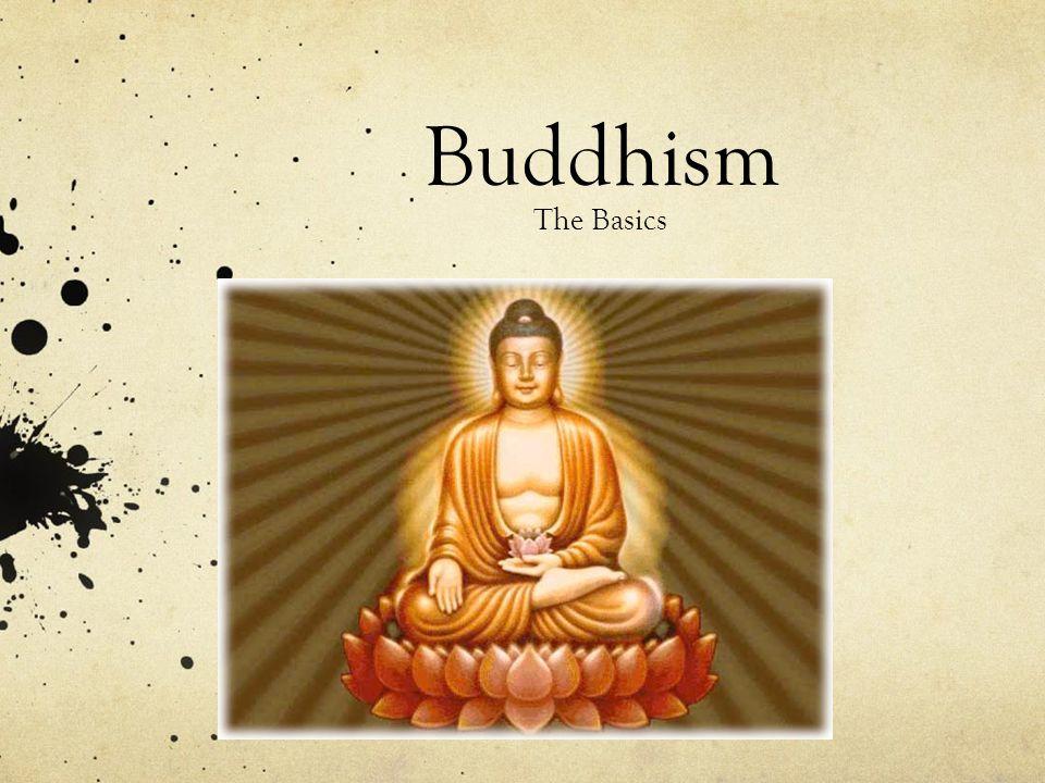 Buddhism The Basics