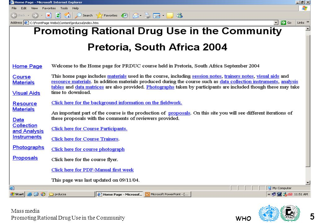 WHO 5 Mass media Promoting Rational Drug Use in the Community