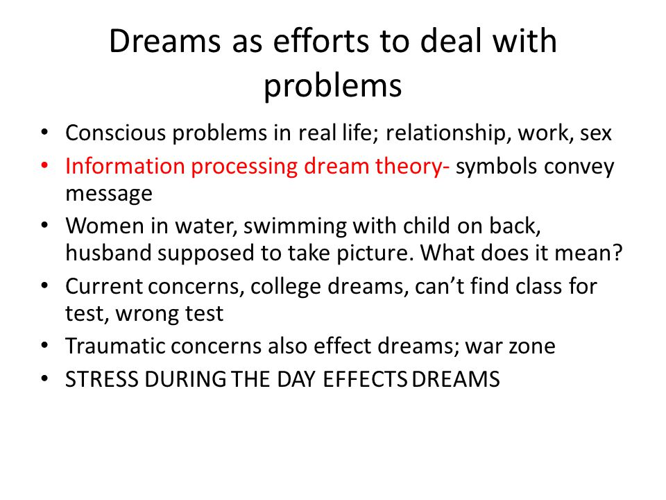 information processing theory of dreams The information processing approach is based on a number of assumptions social learning theory, cognitive neuropsychology and artificial intelligence.