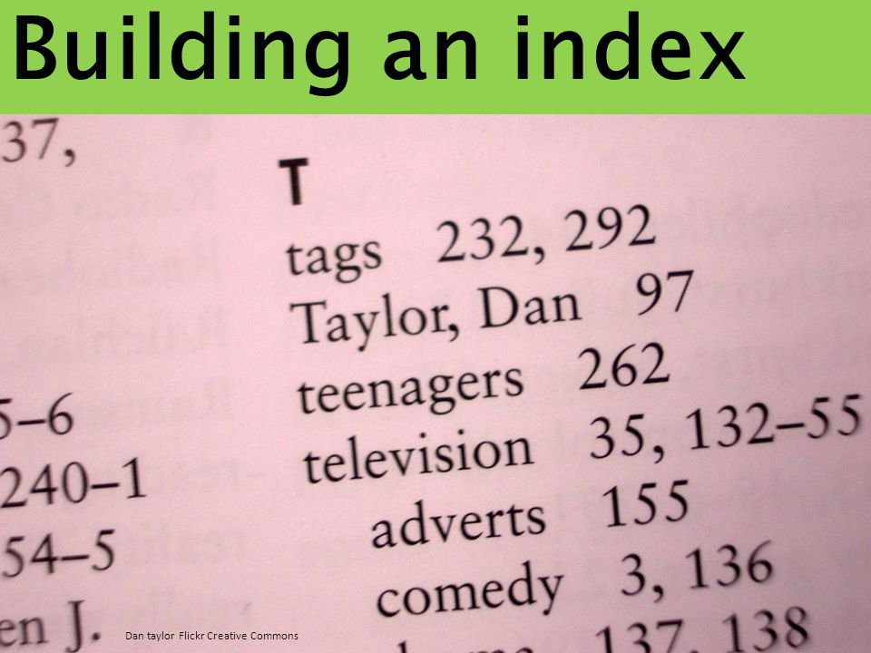 Building an index Dan taylor Flickr Creative Commons