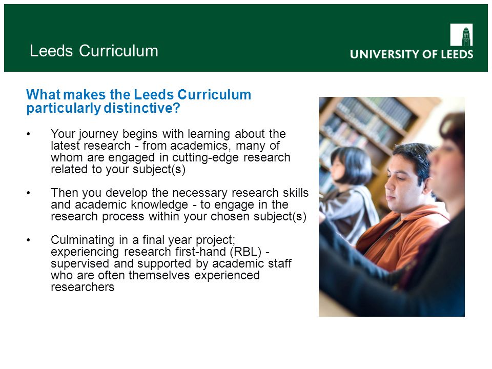 Leeds Curriculum What makes the Leeds Curriculum particularly distinctive.